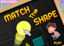 Match the Shape